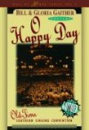 Product Image: Bill & Gloria Gaither - O Happy Day