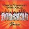 Product Image: London Community Gospel Choir - Glorious