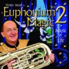 Steven Mead - Euphonium Magic Vol 2