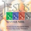 Product Image: South London Fellowship Band - Jesus, No Other Name