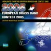Various - Highlights From The European Brass Band Championships 2005