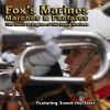 Product Image: Band & Bugles Of Her Majesty's Royal Marines - Fox's Marines: Marches & Fanfares