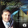Philip Smith - The World's Greatest Hymns