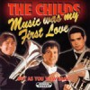 Product Image: Robert & David Childs with Buy As You View Band - Music Was My First Love