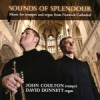 Product Image: John Coulton with David Dunnett - Sounds Of Splendour