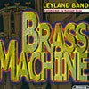 Product Image: Leyland Band - Brass Machine