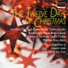 Royal Opera House Brass Soloists & Chorus Members - The Twelve Days Of Christmas