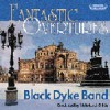 Product Image: Black Dyke Band - Fantastic Overtures Vol 1