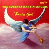 Product Image: Roberta Martin Singers - Praise God