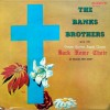 Product Image: The Banks Brothers And  The Greater Harvest Back Home Choir Of Newark, NJ - The Banks Brothers And The Greater Harvest Back Home Choir