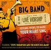 Product Image: Salvation Army Roots Convention - Roots: Big Band Live 2006
