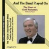 Product Image: Foden's Richardson Band - And The Band Played On - The Music Of Goff Richards Vol 2