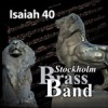 Product Image: Stockholm Brass Band - Isaiah 40