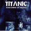 Product Image: Titanic - Screaming In Silence