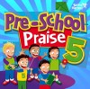 Product Image: Spring Harvest - Pre-School Praise 5