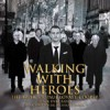 Product Image: Black Dyke Band - Walking With Heroes - The Music Of Paul Lovatt-Cooper