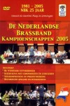 Various - De Nederlandse Brassband Kampioenschappen (Netherlands Brass Band Championships) 2005