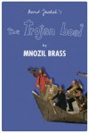 Product Image: Mnozil Brass - The Trojan Boat