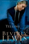 Beverly Lewis - The Telling