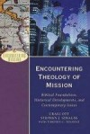 Craig Ott, & Stephen Strauss - Encountering Theology of Mission