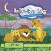 Product Image: Lull-A-Bye Baby - Praise