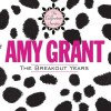 Product Image: Amy Grant - The Breakout Years (Straight Ahead/Unguarded)