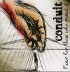 Product Image: Conduit - Fear For Those Who Missed It