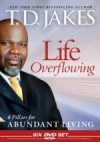 Bishop T D Jakes - Life Overflowing