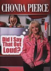 Product Image: Chonda Pierce - Did I Say That Out Loud?