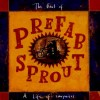 Product Image: Prefab Sprout - The Best Of Prefab Sprout: A Life Of Surprises