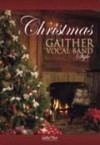 Product Image: Gaither Vocal Band - Christmas Gaither Vocal Band Style Songbook
