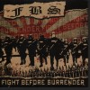 Product Image: F B S - Fight Before Surrender