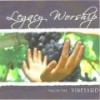 Vineyard Music - Legacy Worship From The Vineyard