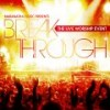 Product Image: Tommy Walker - Break Through: The Live Worship Event