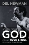 Del Newman - A Touch From God: It's Only Rock & Roll