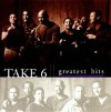 Product Image: Take 6 - Greatest Hits