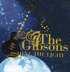 Product Image: The Gibsons - Shine The Light