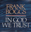 Product Image: Frank Boggs - In God We Trust