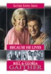 Product Image: Bill & Gloria Gaither - Because He Lives Songbook