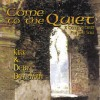 Product Image: Kirk & Deby Dearman - Come To The Quiet: A Celtic Retreat For The Soul