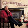 Product Image: Morris Chapman - Bethlehem Morning
