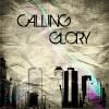 Product Image: Calling Glory - Daylight