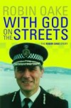 Robin Oake - With God On The Streets
