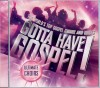Various - Gotta Have Gospel! Ultimate Choirs