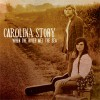 Product Image: Carolina Story - When The River Met The Sea