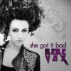 Product Image: BeBe Vox - She Got It Bad