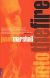Jason Marshall - Into The Fire