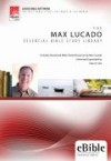 Max Lucado - The Max Lucado Essential Bible Study Library