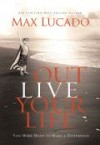 Product Image: Max Lucado - Outlive Your Life Participant's Guide