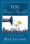 Product Image: Max Lucado - You Changed My Life